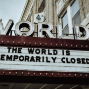sign saying world is temporarily closed